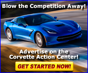 Click here to learn more about advertising on CorvetteActionCenter.com