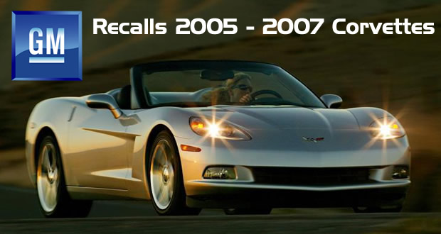 GM Announces Recall for 2005 – 2007 Corvettes
