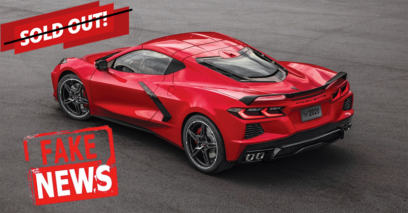 2020 C8 Corvette Is Officially Sold Out Fake News